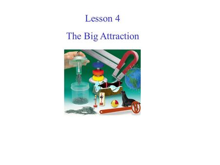Lesson 4 The Big Attraction. What instrument do we use, to tell us what direction to travel in?