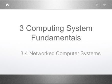 1 3 Computing System Fundamentals 3.4 Networked Computer Systems.