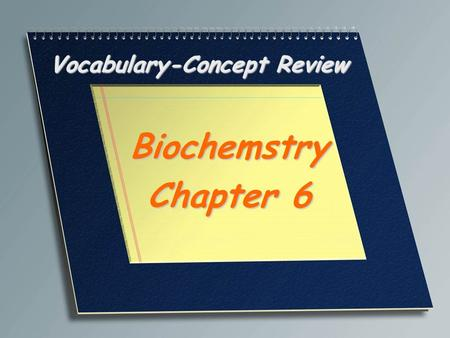 Vocabulary-Concept Review Biochemstry Chapter 6. Two units of sugar. Disaccharide.