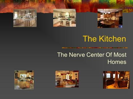 The Kitchen The Nerve Center Of Most Homes. What Is The Work Triangle?