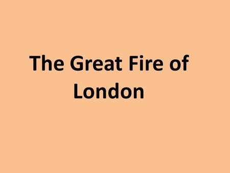 The Great Fire of London. Fire Oven Baker Build.