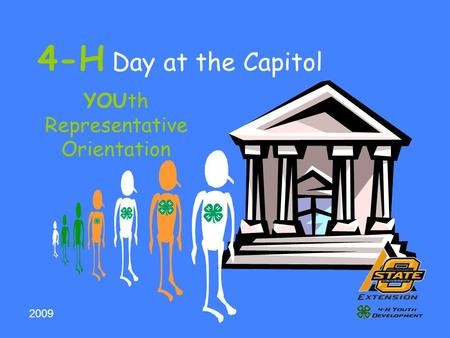 4-H Day at the Capitol YOUth Representative Orientation 2009.