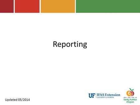 Reporting Updated 05/2014. Handbook References Chapter 3: Administrative Guidance – Demographic Report – Match Report – Annual Report – Deaf and Hard.