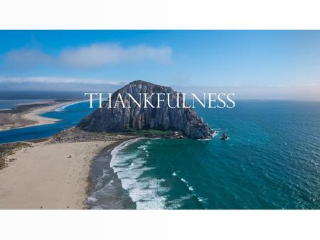 Thankfulness. TED Talk David Steindl-Rast: Want to be Happy? Be Grateful.