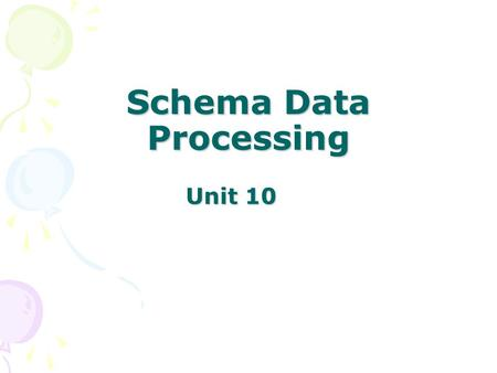 Unit 10 Schema Data Processing. Key Concepts XML fundamentals XML document format Document declaration XML elements and attributes Parsing Reserved characters.