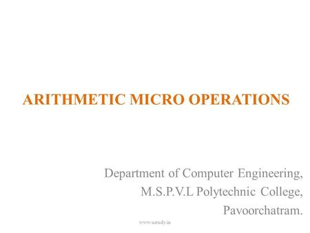 ARITHMETIC MICRO OPERATIONS