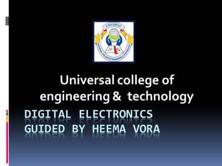 Universal college of engineering & technology. .By Harsh Patel) 130460111012.