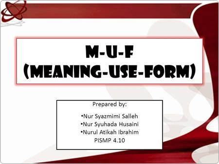 M-U-F (Meaning-Use-Form)