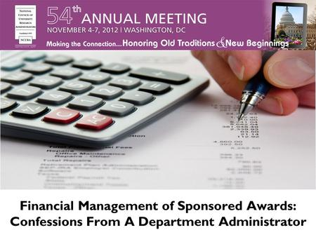 Financial Management of Sponsored Awards: Confessions From A Department Administrator.