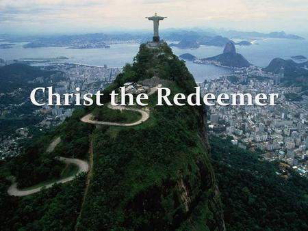 Christ the Redeemer. The statue is 120 ft tall and weighs 635 tons. The statue is 120 ft tall and weighs 635 tons. It is now a part of the modern Seven.