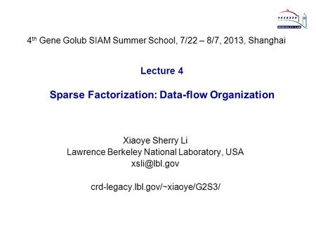Lecture 4 Sparse Factorization: Data-flow Organization