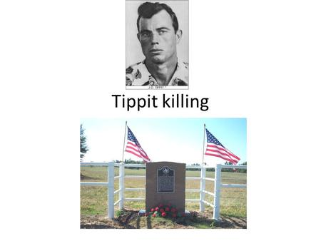 Tippit killing. tippit Age: 39 Tour: 11 years, 4 months Badge # 848 Military veteran Death Cause: Gunfire Incident Date: 11/22/1963 Weapon: Handgun;.38.