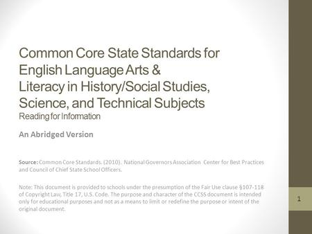 Common Core State Standards for English Language Arts & Literacy in History/Social Studies, Science, and Technical Subjects Reading for Information An.
