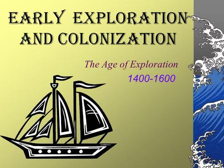 early Exploration and Colonization