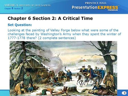 Chapter 6 Section 2: A Critical Time
