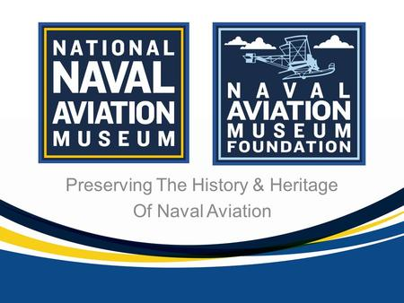 Preserving The History & Heritage Of Naval Aviation.