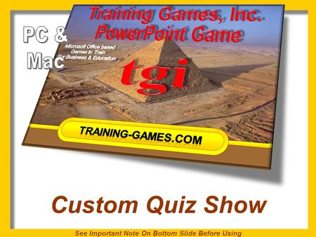 Custom Quiz Show See Important Note On Bottom Slide Before Using.