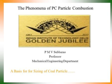 The Phenomena of PC Particle Combustion