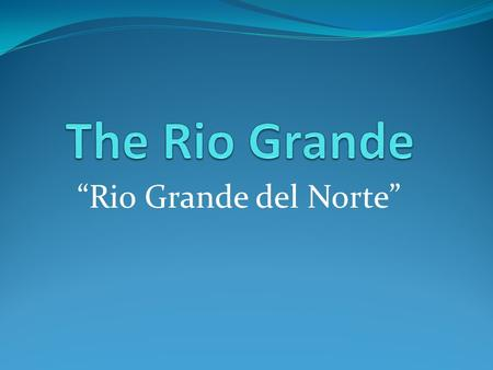 """Rio Grande del Norte"". Facts about the Rio Grande The Rio Grande is a river that flows from southwestern Colorado in the Unites States to the Gulf of."