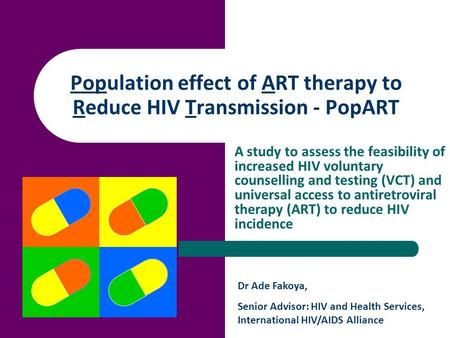 Population effect of ART therapy to Reduce HIV Transmission - PopART A study to assess the feasibility of increased HIV voluntary counselling and testing.