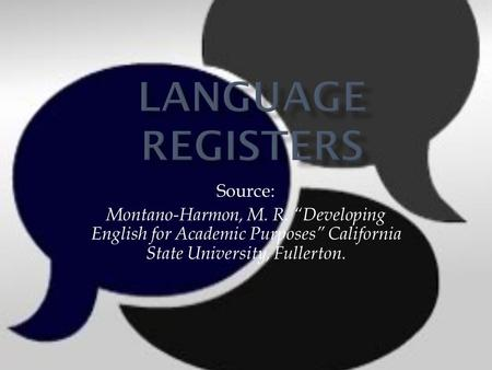 Language Registers Source: