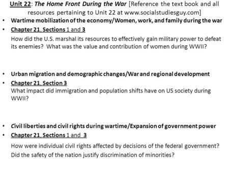 Unit 22: The Home Front During the War [Reference the text book and all resources pertaining to Unit 22 at www.socialstudiesguy.com] Wartime mobilization.