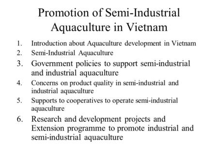 Promotion of Semi-Industrial Aquaculture in Vietnam
