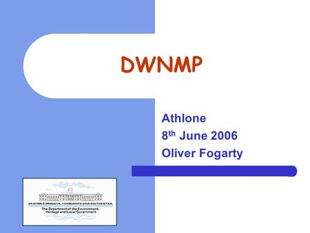 DWNMP Athlone 8 th June 2006 Oliver Fogarty. Outline of Presentation Regulations 1. Pre 2004 2. Post 2004 European Court of Justice Proceedings Drinking.
