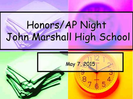 Honors/AP Night John Marshall High School May 7, 2015.