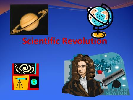 Scientific Revolution 1. What is wrong with this image? - Quiz!