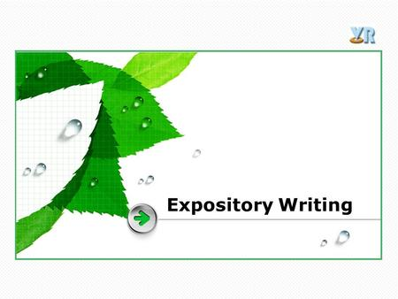 Expository Writing.  Expository writing is a type of writing, the purpose of which is to inform, explain, describe, or define the author's subject to.