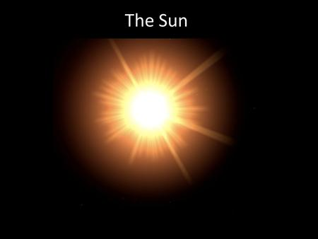 The Sun. Discussion What does it mean to say the Sun is in hydrostatic equilibrium?