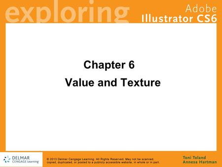Chapter 6 Value and Texture. Goals Differentiate between the use of value and texture in illustrative art Get a handle on the various attributes of strokes.