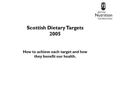 Scottish Dietary Targets 2005