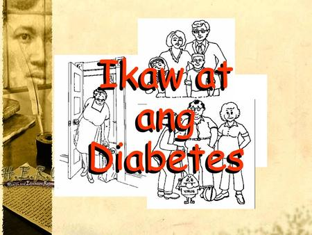 Ikaw at ang Diabetes.