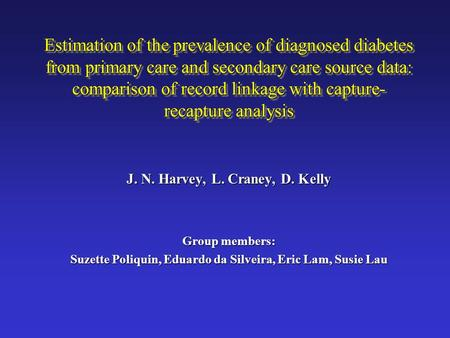 Estimation of the prevalence of diagnosed diabetes from primary care and secondary care source data: comparison of record linkage with capture- recapture.