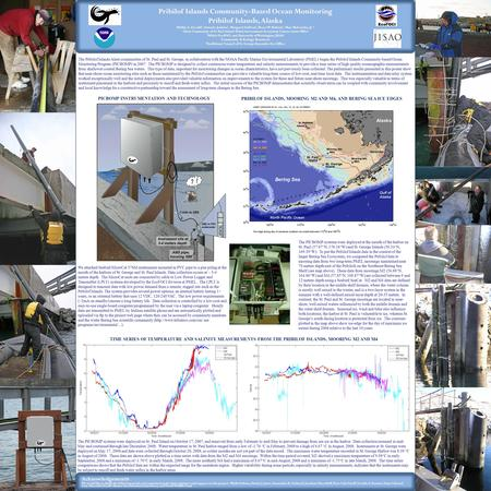 Dock/Land side SBE Instrument sits at 3-4 meters depth ? ! Ca tube in water Pribilof Islands Community-Based Ocean Monitoring Pribilof Islands, Alaska.
