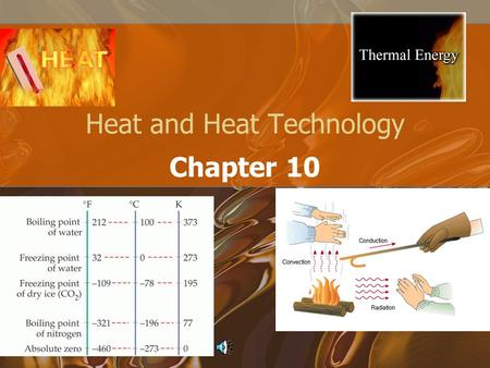 Heat and Heat Technology Chapter 10. How do you get your body warmer?