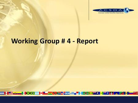 Working Group # 4 - Report. Working Group # 4 Principle # 18 Requirements for access and participation 1.What constitutes compliance with the Principle?