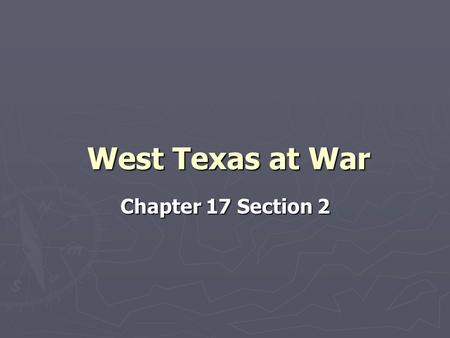 West Texas at War Chapter 17 Section 2. The Peace Policy Ends (pages 395–396) ► The Peace Policy failed and the Native American raids continued. ► General.