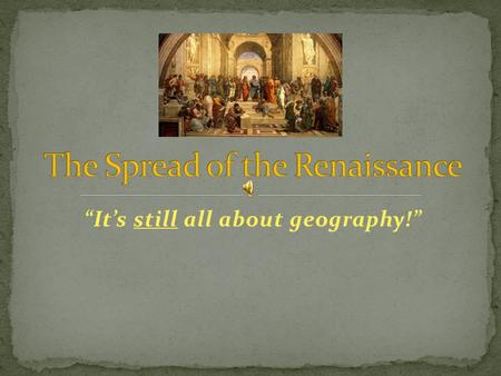 """It's still all about geography!"". Travel to and from the Holy Land went through Italy for most of the Crusaders. Italian city-states provided much of."