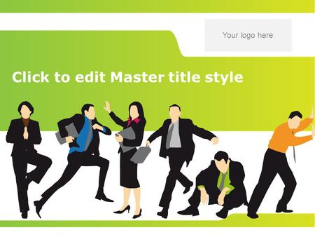 Your logo here Click to edit Master title style. Insert your slogan here 2 Master text styles –Second level Third level –Fourth level »Fifth level Customize.