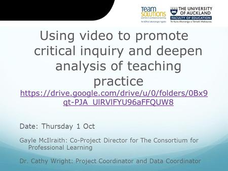 Using video to promote critical inquiry and deepen analysis of teaching practice https://drive.google.com/drive/u/0/folders/0Bx9 qt-PJA_UlRVlFYU96aFFQUW8.