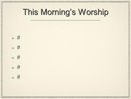 "This Morning's Worship ########## ##########. And Jesus said... ""I am the Good Shepherd"" John 10:11 ""I am the Good Shepherd"" John 10:11."