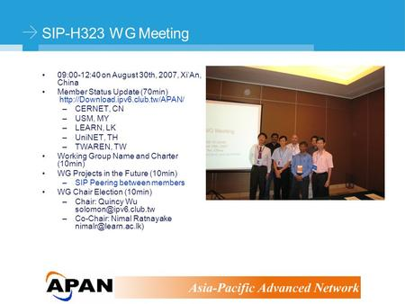 ©Stephen Kingham SIP-H323 WG Meeting 09:00-12:40 on August 30th, 2007, Xi'An, China Member Status Update (70min)  –CERNET,