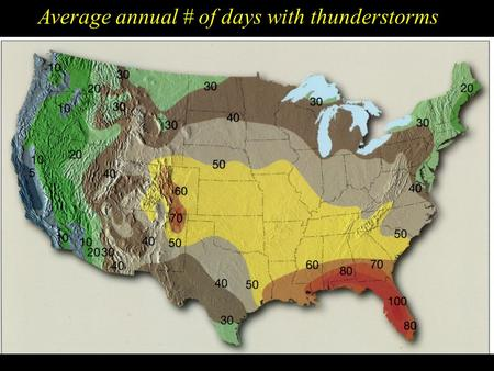 Average annual # of days with thunderstorms Deaths from Natural Hazards in the US.