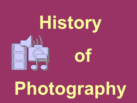 "History of Photography. Photography comes from the Greek words meaning, ""light writing."" No one person is credited with inventing photography Photography."