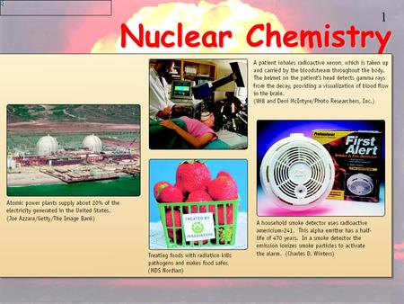1 Nuclear Chemistry 2 The stability of the atom The vast majority of all atoms are incredibly stable and their nucleus never changes. However, a small.