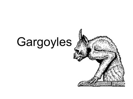 Gargoyles. What is a Gargoyle? Gargoyles had two purposes: 1.Gargoyles are sculptures of imaginary beasts created during the Middle Ages. They were located.