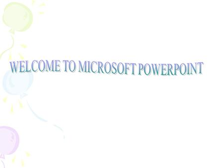Types of Presentation Programs Microsoft PowerPoint WordPerfect Presentation Lotus Freelance Graphics.